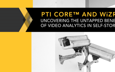 Uncovering the Untapped Benefits of Video Analytics in Self-Storage with PTI CORE™ and WiZR™