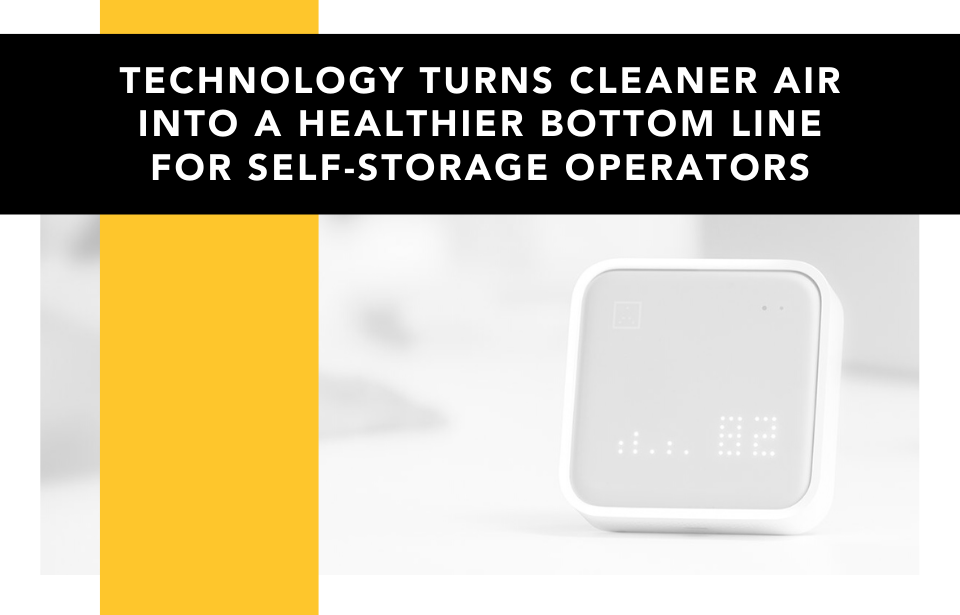 Technology Turns Cleaner Air Into a Healthier Bottom Line for Self-Storage Operators