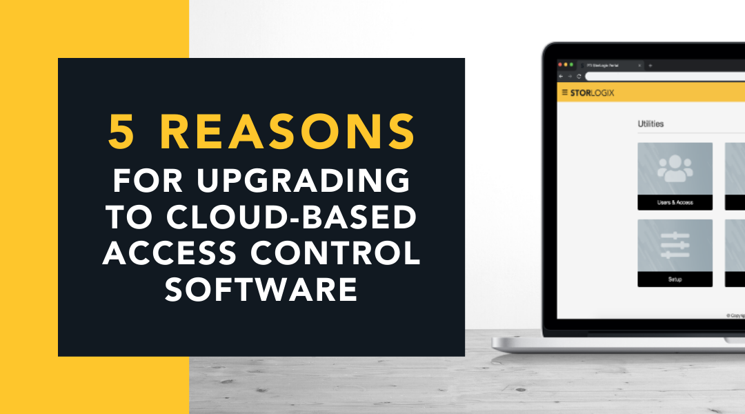 5 Reasons to Upgrade to a Cloud-Based Access Control Software