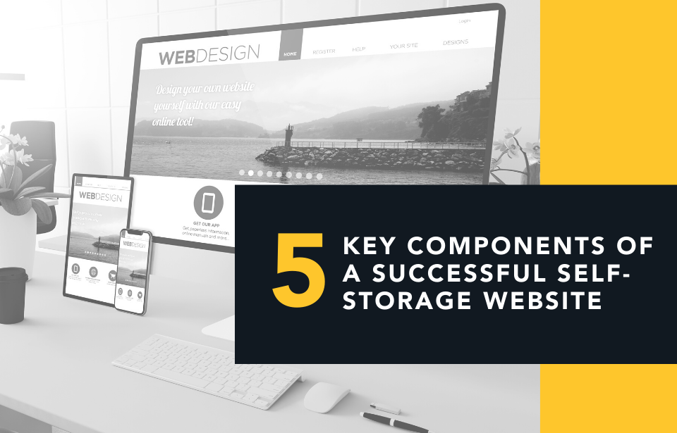 5 Key Components of a Successful Self-Storage Website