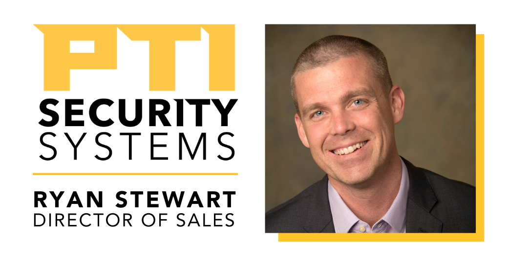 PTI Security Systems Appoints Ryan Stewart as New Director of Sales