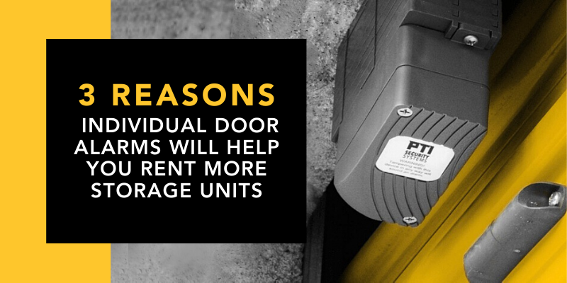 3 Reasons Individual Door Alarms Will Help You Rent More Storage Units