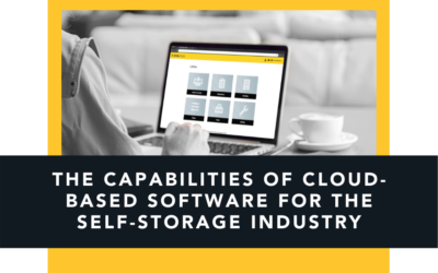 The Capabilities of Cloud-Based Software  for the Self-Storage Industry