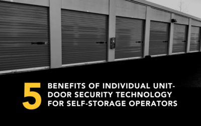 5 Benefits of Individual Unit-Door Security Technology for Self-Storage Operators