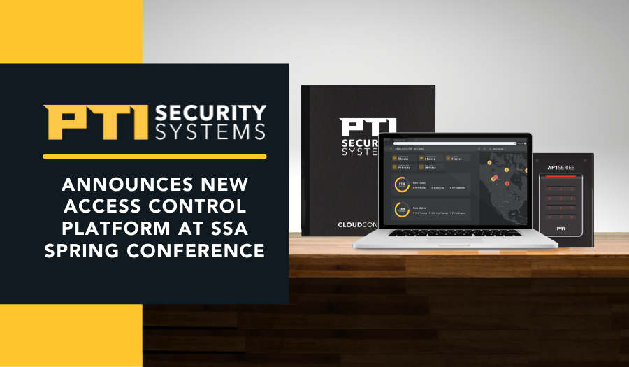 PTI Security Systems Announces Its New Access Control Platform at SSA Spring Conference